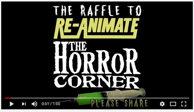 Reanimate Horror Corner Raffle Video