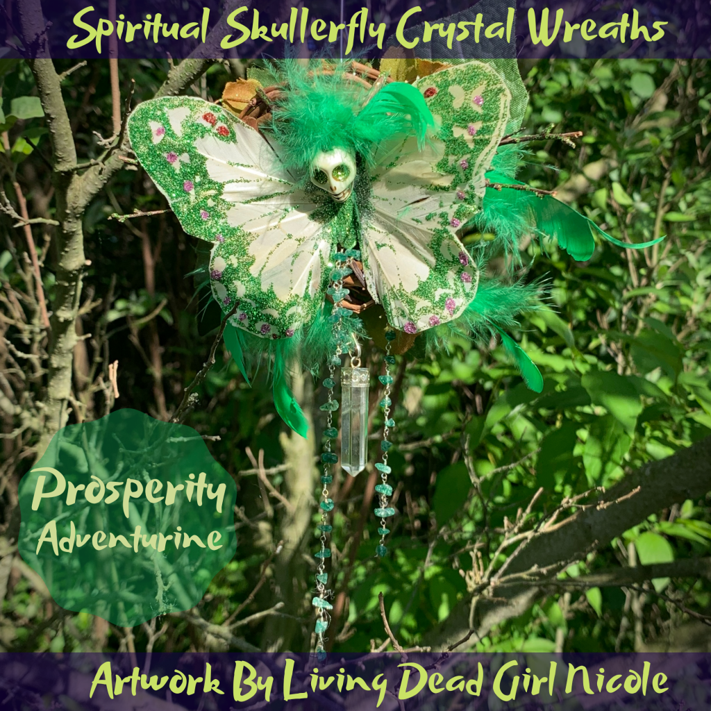 Skull Butterfly Crystal Healing Wreaths by Living Dead Girl Nicole Adventurine for Prosperity